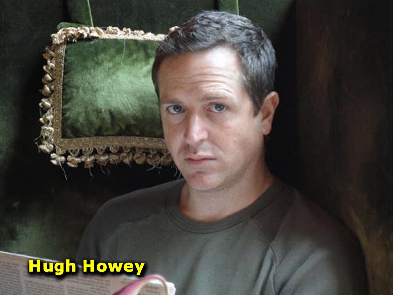 Hugh Howey Is a Good Science and Fiction Writer.