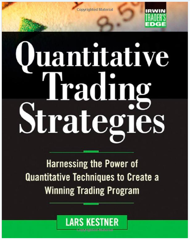 Quantitative Trading Strategies by Lars Kestner