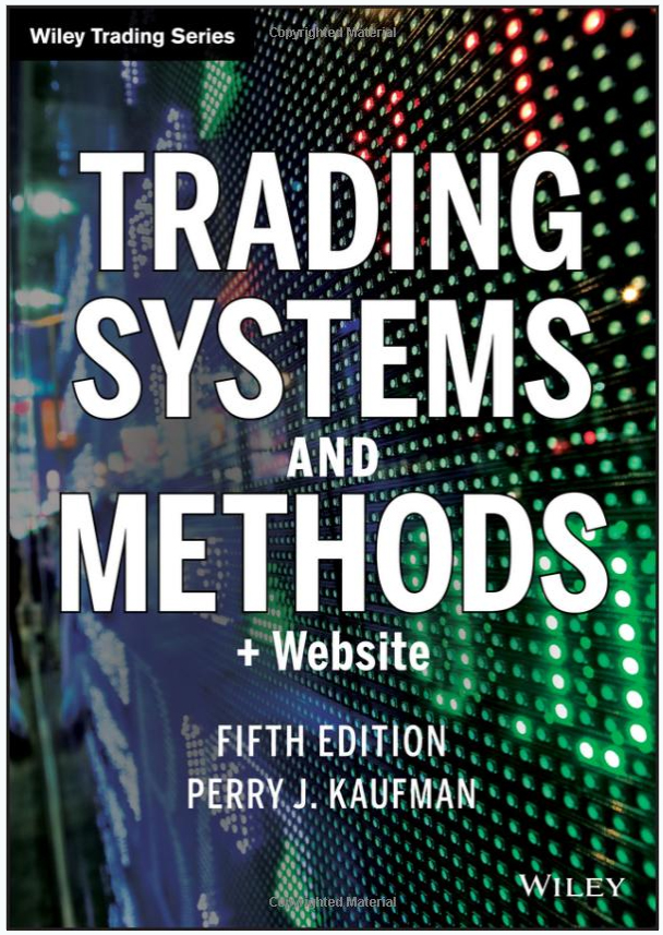 Trading Systems and Methods Written by Perry J. Kaufman