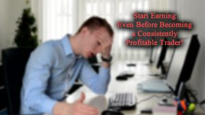 Become a Consistently Profitable