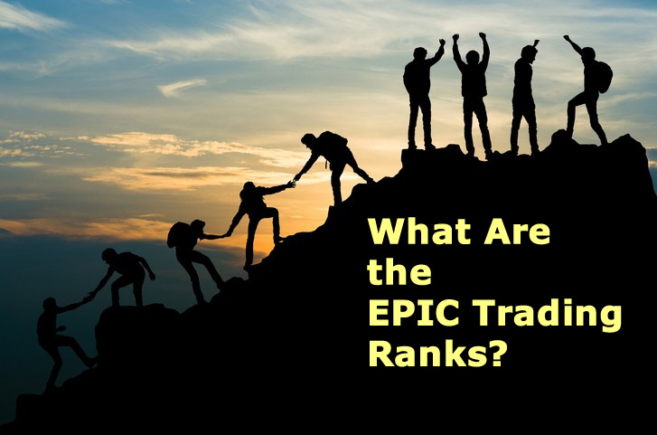 What Are the EPIC Trading Ranks?