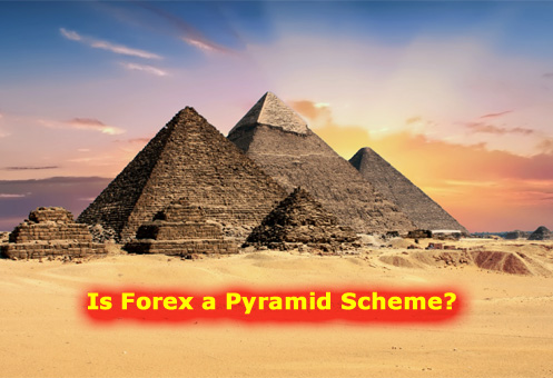 Is Forex a Pyramid Scheme?